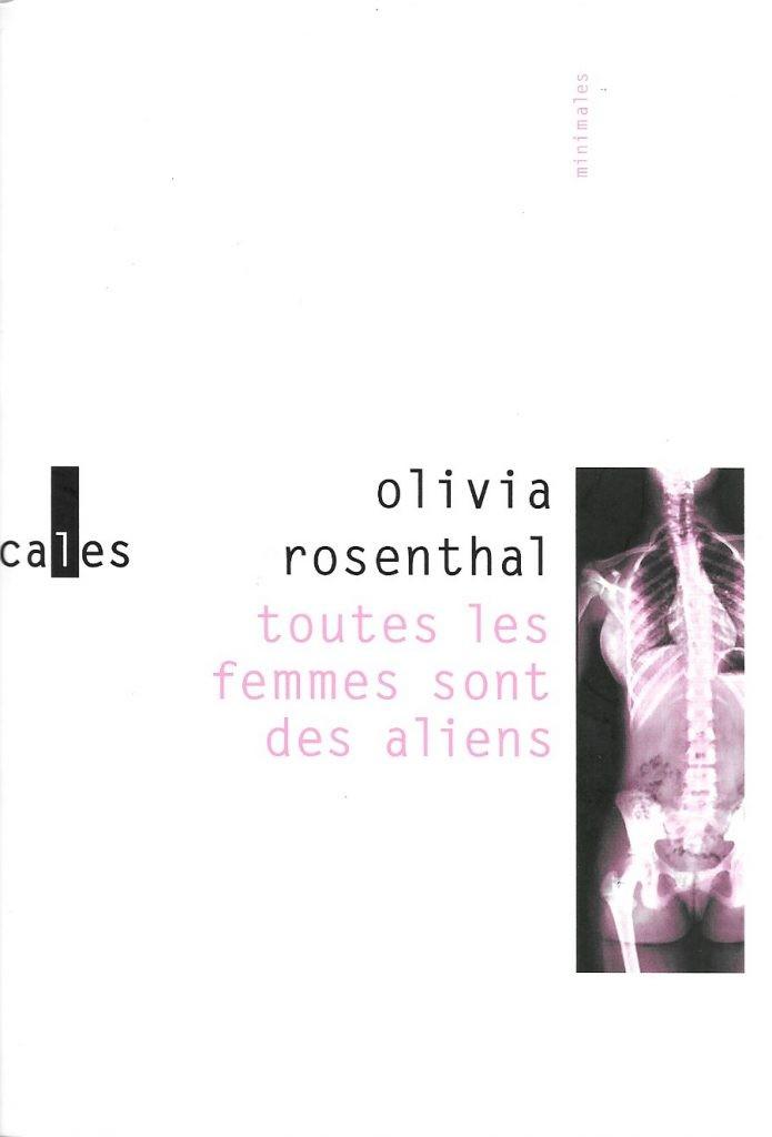 Olivia Rosenthal, Toutes les femmes sont des aliens, 2016, couverture
