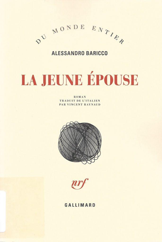 Alessandro Baricco, la Jeune Épouse, 2016, couverture