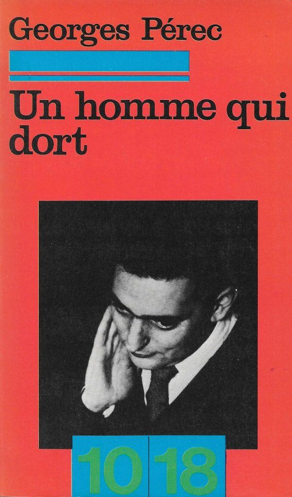 Georges Perec, Un homme qui dort, 1976, couverture