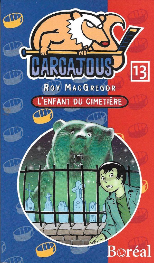 Roy MacGregor, l'Enfant du cimetière, 2009, couverture