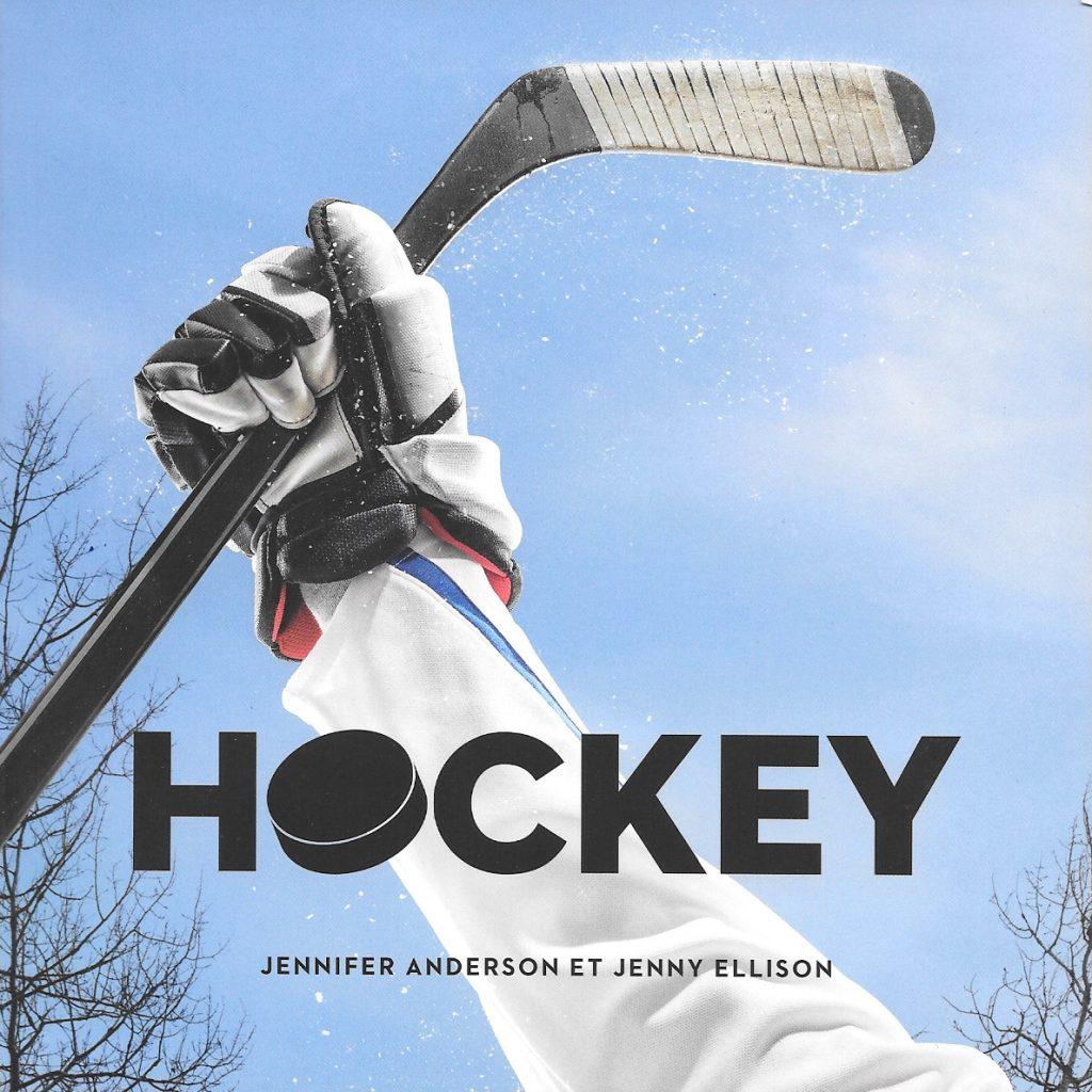 Jennifer Anderson et Jenny Ellison, Hockey, 2017, couverture