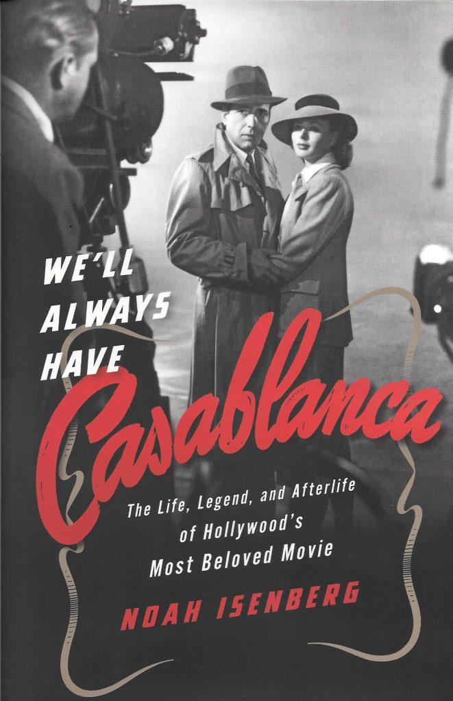 Noah Isenberg, We'll Always Have Casablanca, 2017, couverture