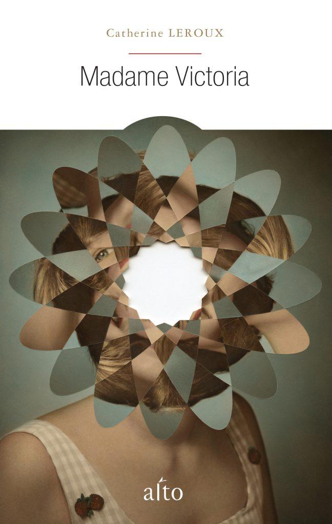 Catherine Leroux, Madame Victoria, 2015, couverture
