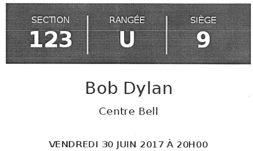 Billet pour le spectacle de Bob Dylan à Montréal le 30 juin 2017
