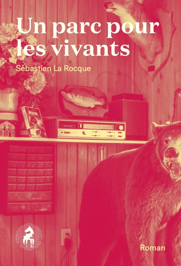 Sébastien La Rocque, Un parc pour les vivants, 2017, couverture