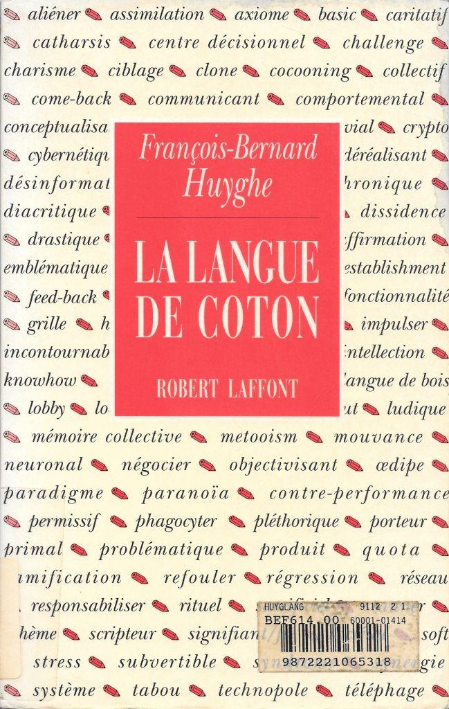 François-Bernard Huyghe, la Langue de coton, 1991, couverture