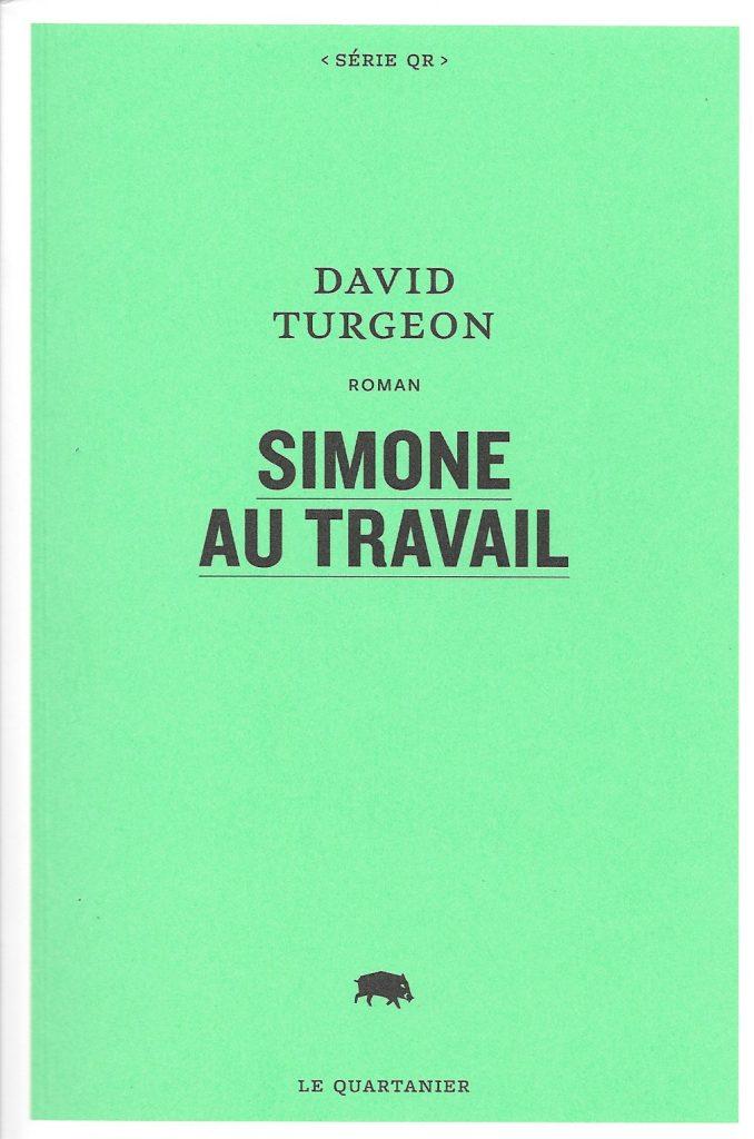 David Turgeon, Simone au travail, 2017, couverture