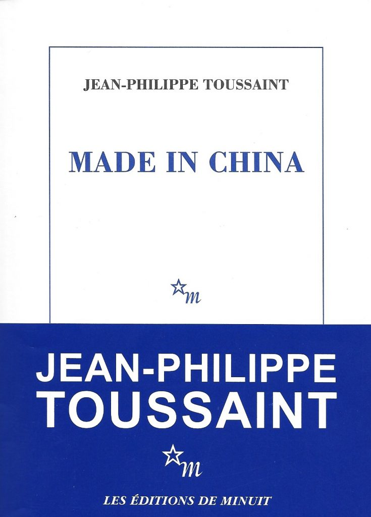 Jean-Philippe Toussaint, Made in China, 2017, couverture
