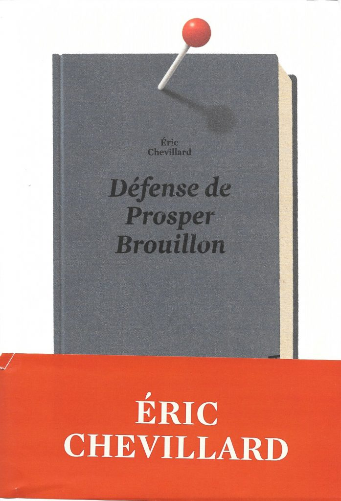 Éric Chevillard, Défense de Prosper Brouillon, 2017, couverture