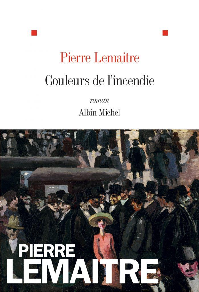Pierre Lemaitre, Couleurs de l'incendie, 2018, couverture
