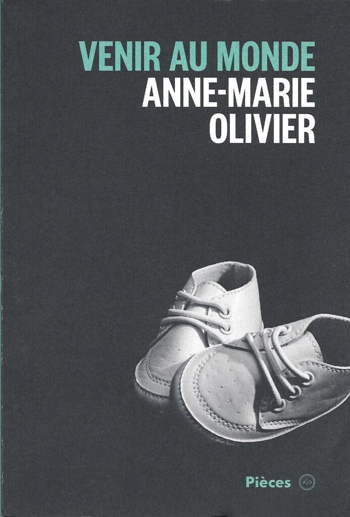 Anne-Marie Olivier, Venir au monde, 2017, couverture