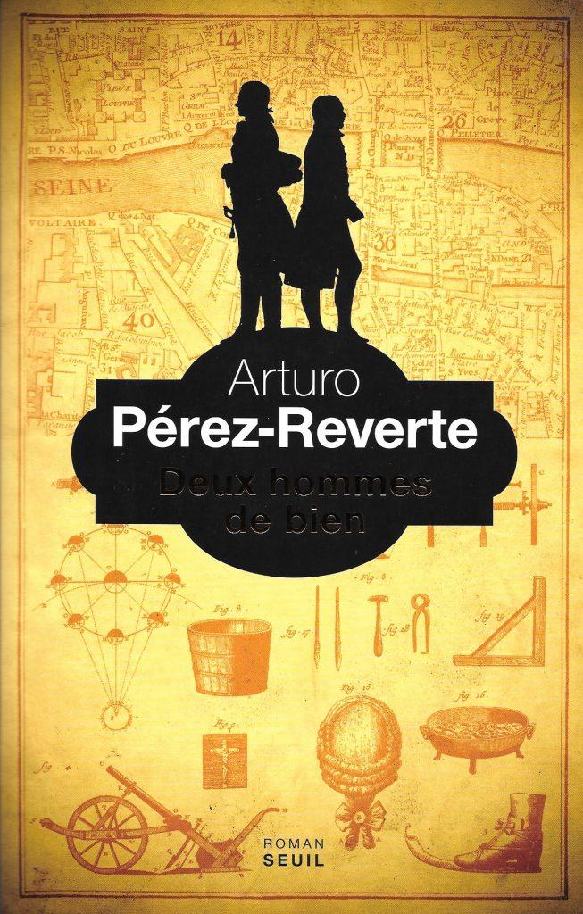 Arturo Pérez-Reverte, Deux hommes de bien, 2017, couverture