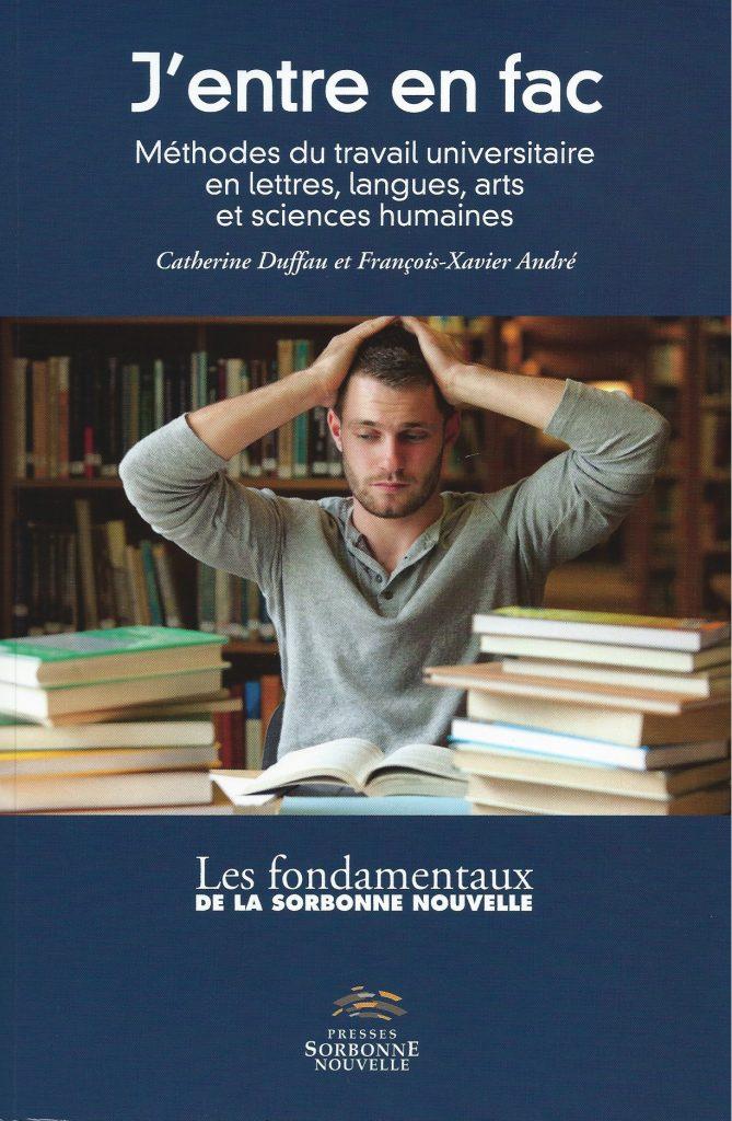 Catherine Duffau et François-Xavier André, J'entre en fac, 2013, couverture