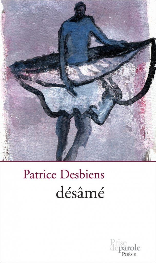 Patrice Desbiens, désâmé, 2005, couverture
