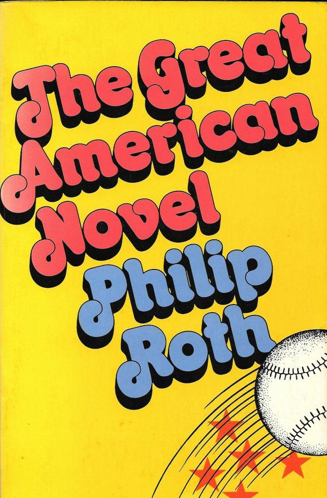Philip Roth, The Great American Novel, éd. de 1973, couverture
