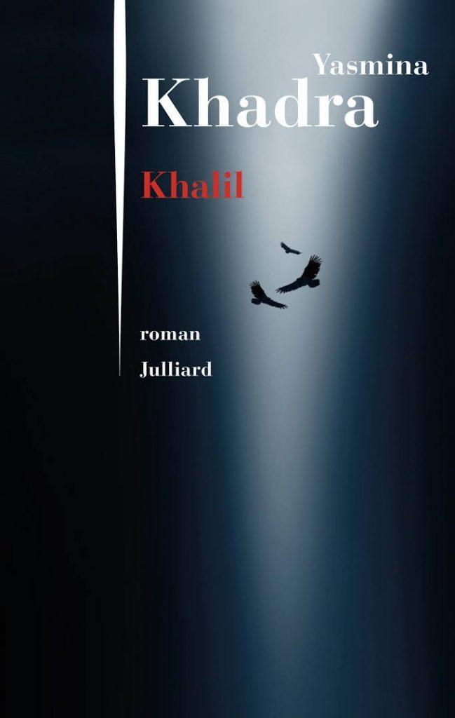 Yasmina Khadra, Khalil, 2018, couverture