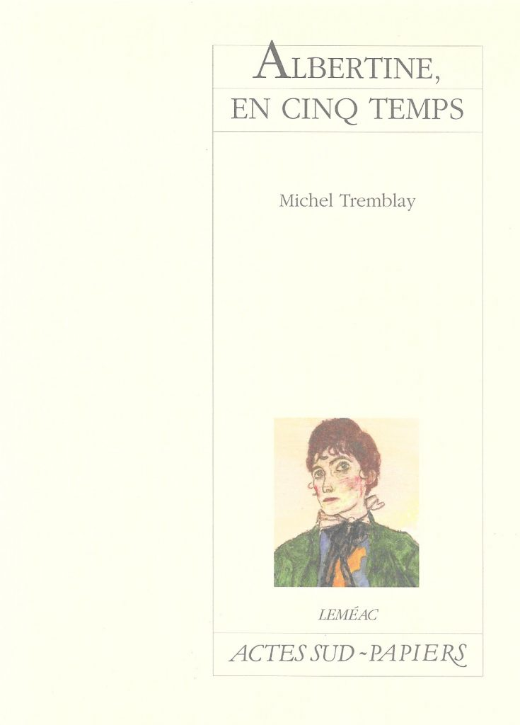 Michel Tremblay, Albertine en cinq temps, éd. de 2007, couverture