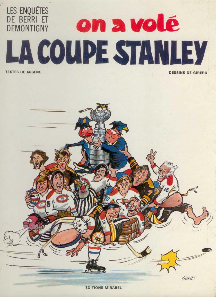 Arsène et Girerd, les Enquêtes de Berri et Demontigny. On a volé la coupe Stanley, 1975, couverture