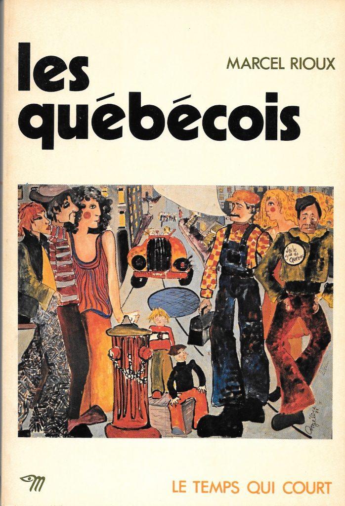 Marcel Rioux, les Québécois, 1974, couverture