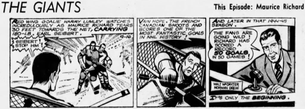 Walt McDayter et Norman Drew, «The Giants. Maurice Richard», Calgary Herald, 6 septembre au 1er octobre 1966