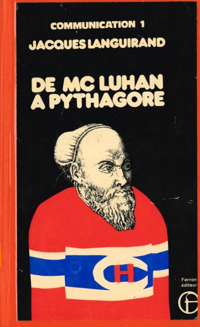 Jacques Languirand, De Mc Luhan à Pythagore, 1972, couverture