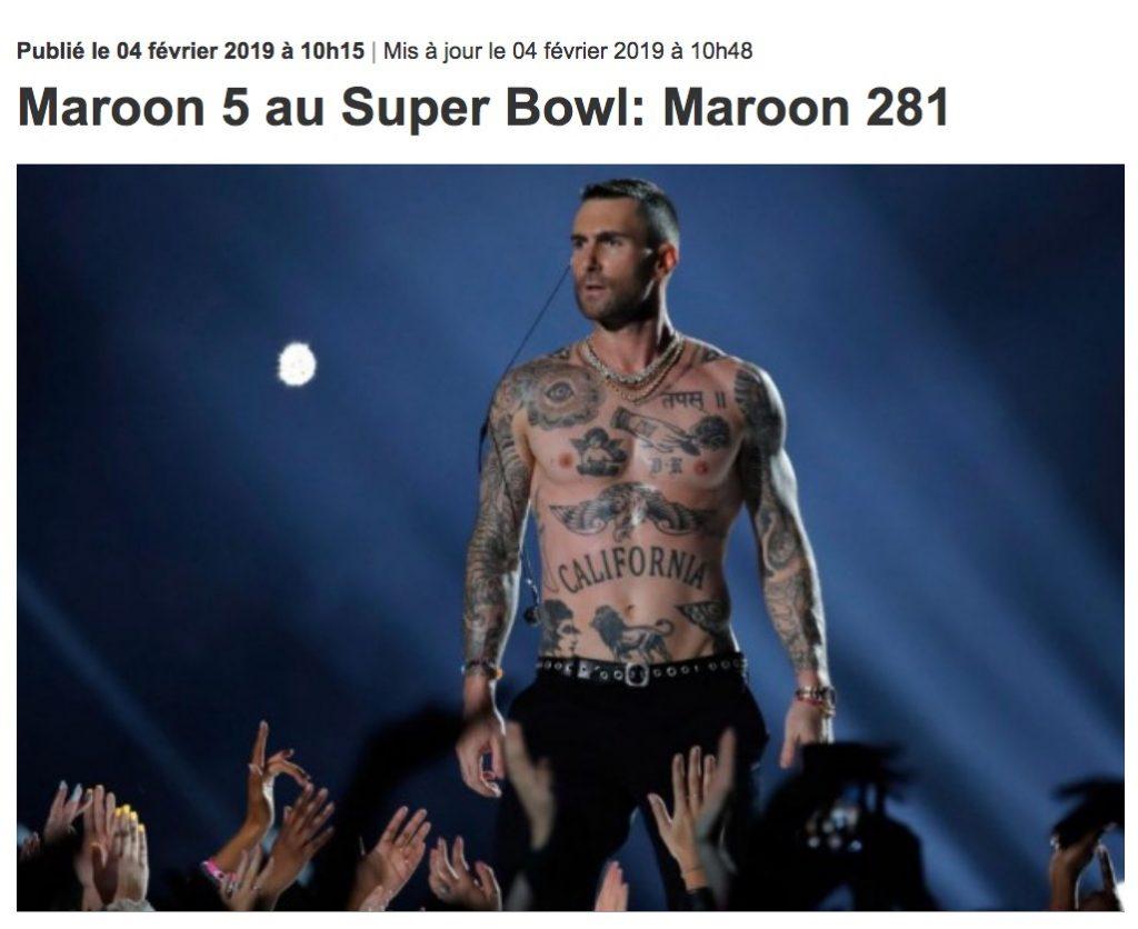 «Maroon 5 au Super Bowl : Maroon 281», titre de la Presse, 4 février 2019
