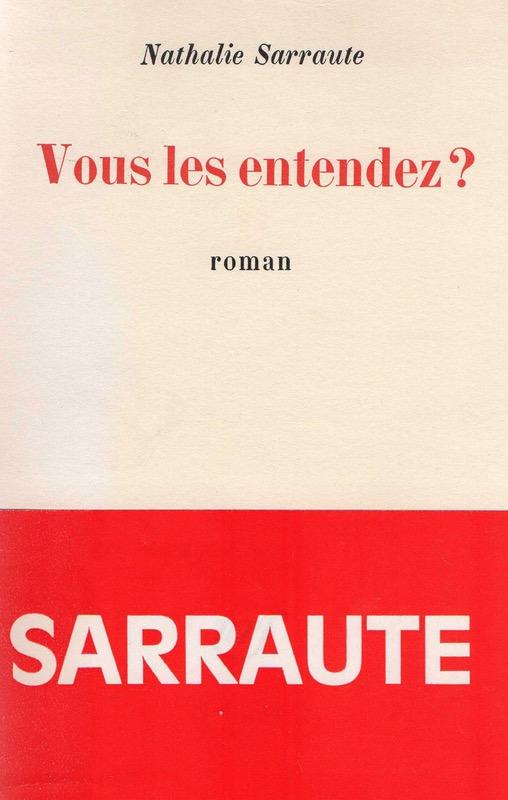 Nathalie Sarraute, Vous les entendez ?, éd. de 1972, couverture