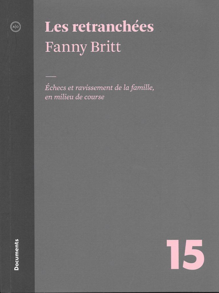 Fanny Britt, les Retranchées, 2009, couverture