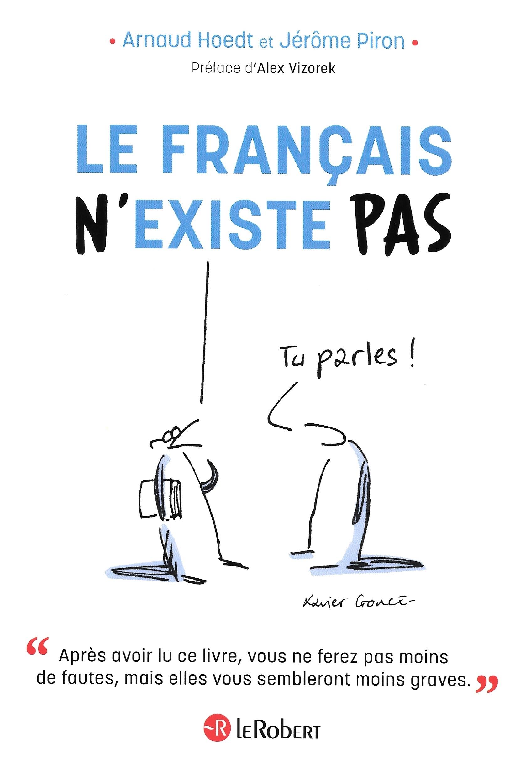 Arnaud Hoedt et Jérôme Piron, Le français n'existe pas, 2020, couverture
