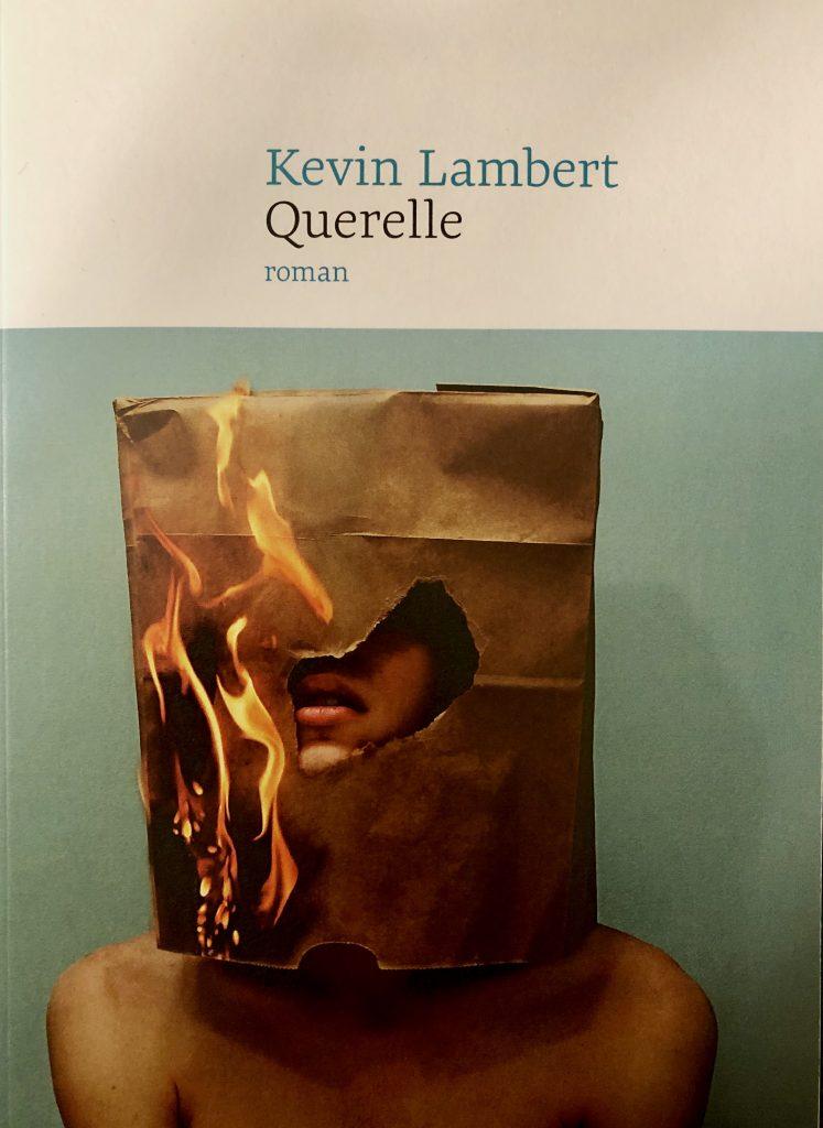 Kevin Lambert, Querelle, 2019, couverture