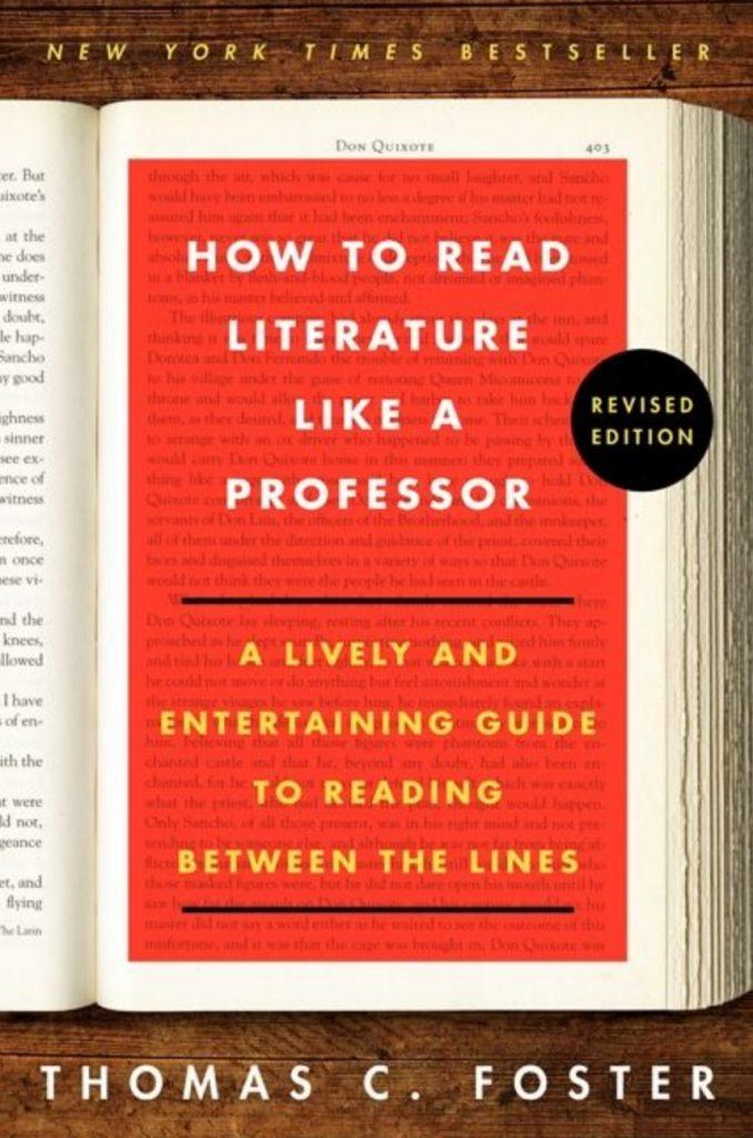 Thomas C. Foster, How to Read Literature Like a Professor, éd. de 2014, couverture