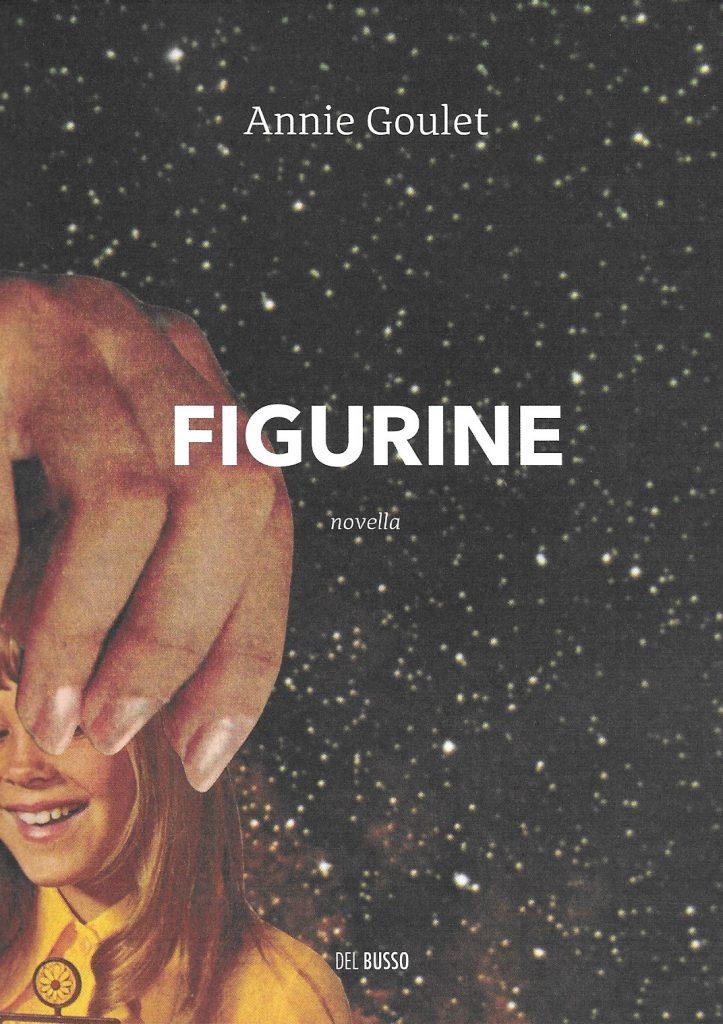 Annie Goulet, Figurine, 2019, couverture
