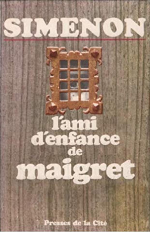 Georges Simenon, l'Ami d'enfance de Maigret, couverture