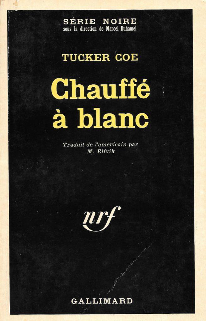 Tucker Coe, Chauffé à blanc, 1968, couverture