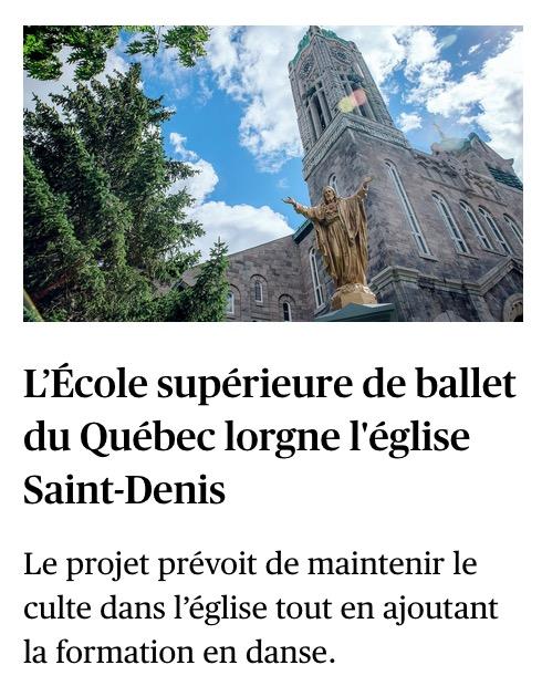 «L'École supérieure de ballet du Québec lorgne l'église Saint-Denis», le Devoiir, 31 août 2020, p. A1