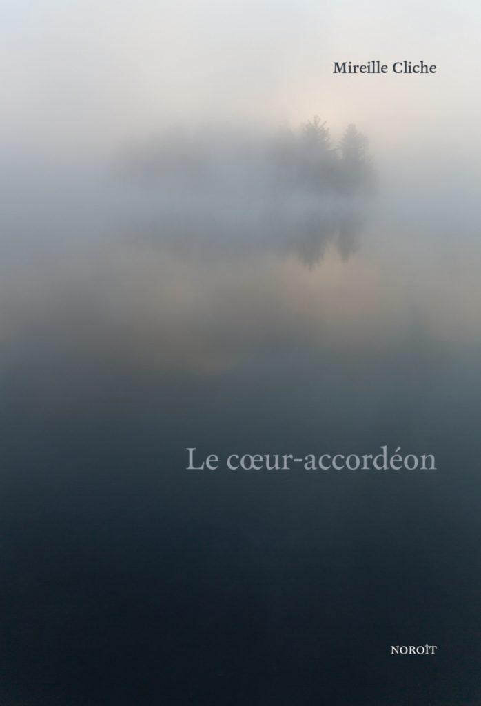 Mireille Cliche, le Cœur-accordéon, 2020, couverture