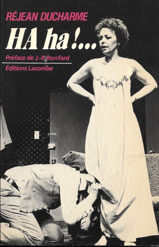 Réjean Ducharme, HA ha !…, 1982, couverture