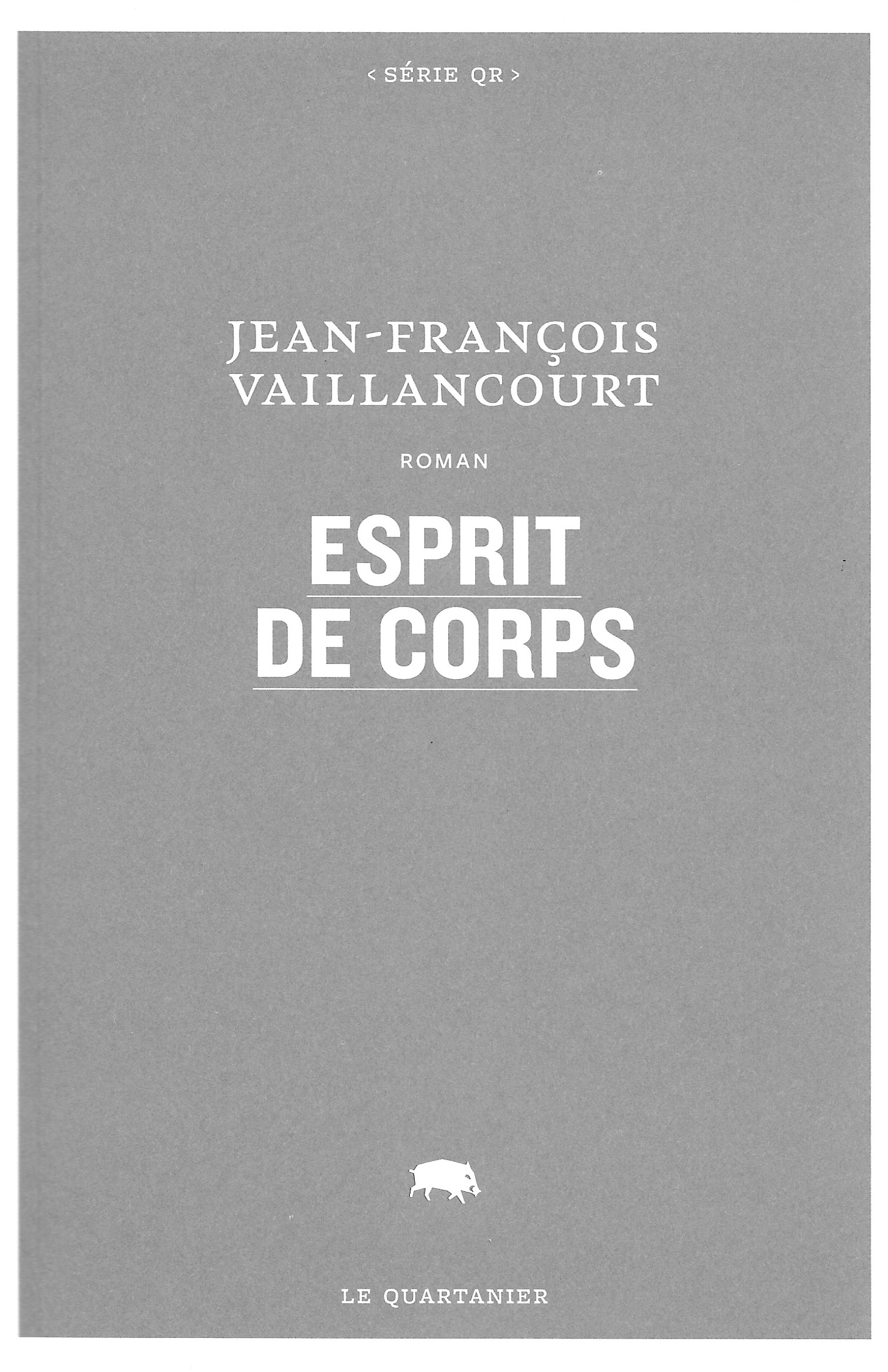 Jean-François Vaillancourt, Esprit de corps, 2020, couverture