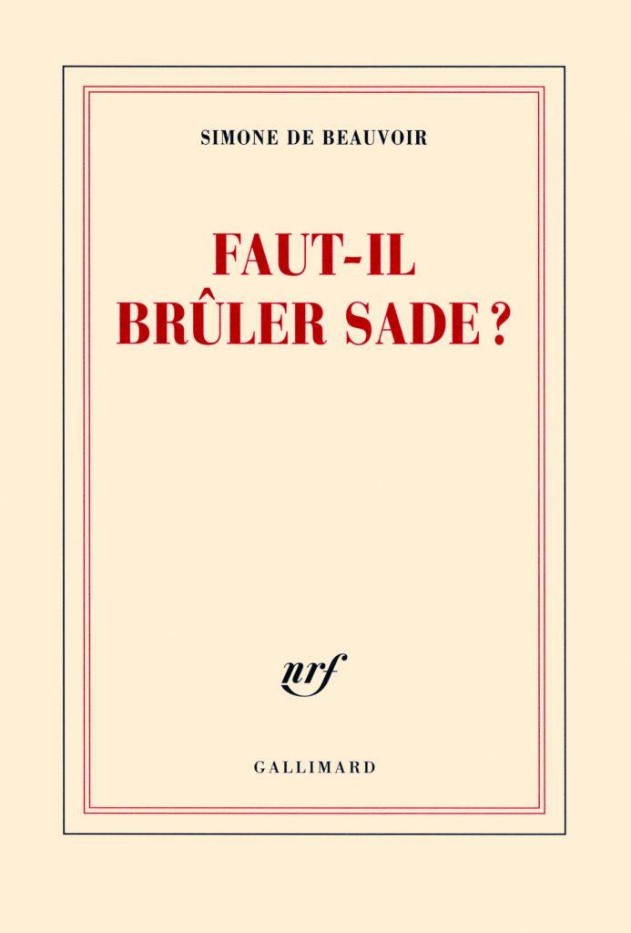 Simone de Beauvoir, Faut-il brûler Sade ?, éd. de 2011, couverture