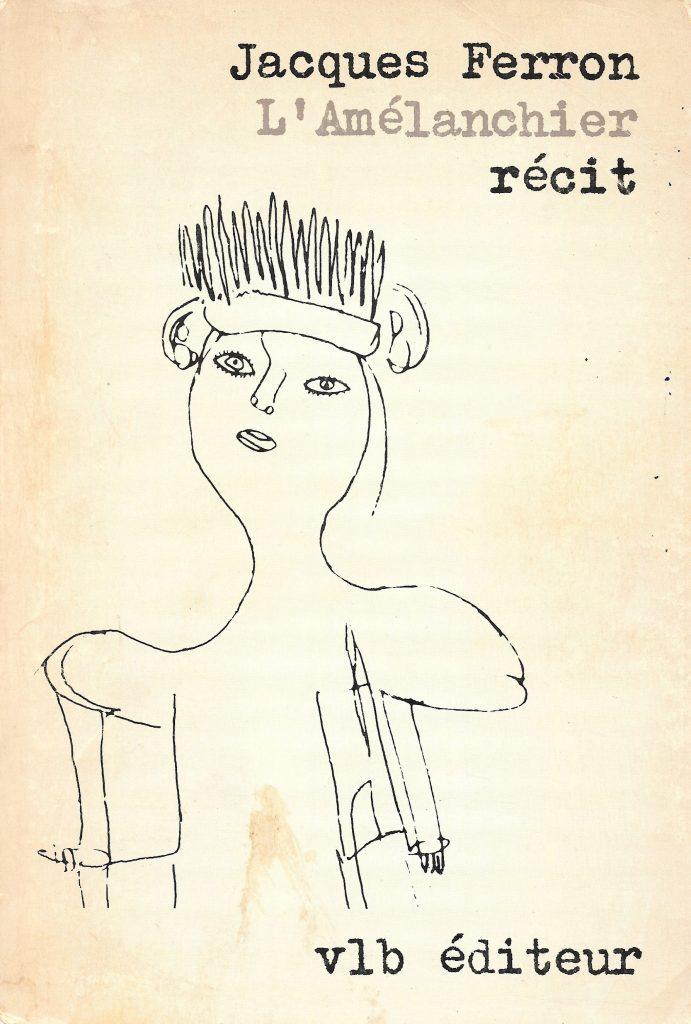 Jacques Ferron, l'Amélanchier, éd. de 1977, couverture