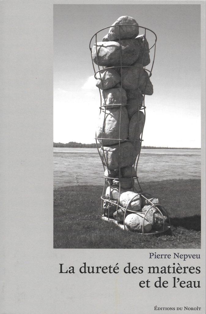 Pierre Nepveu, la Dureté des matières et de l'eau, 2015, couverture