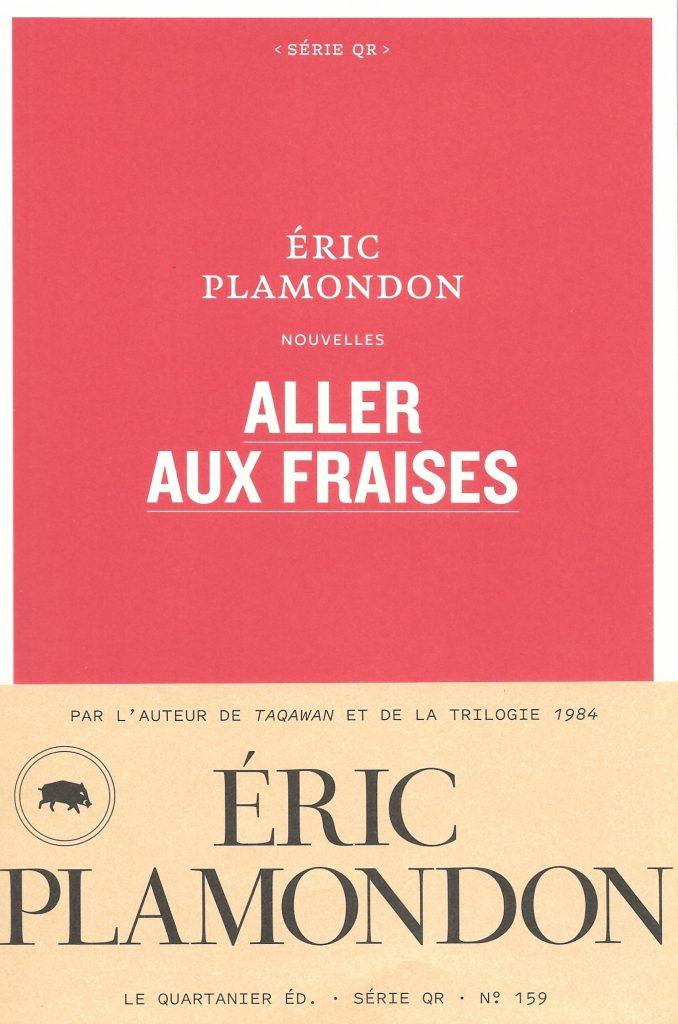 Éric Plamondon, Aller aux fraises, 2021, couverture