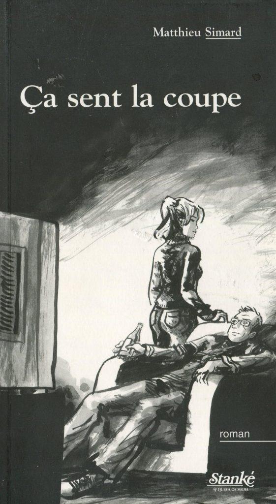Matthieu Simard, Ça sent la coupe, 2004, couverture