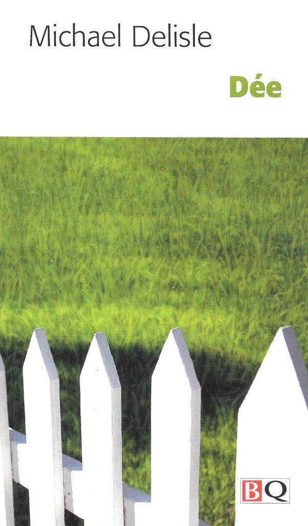 Michael Delisle, Dée, éd. de 2007, couverture