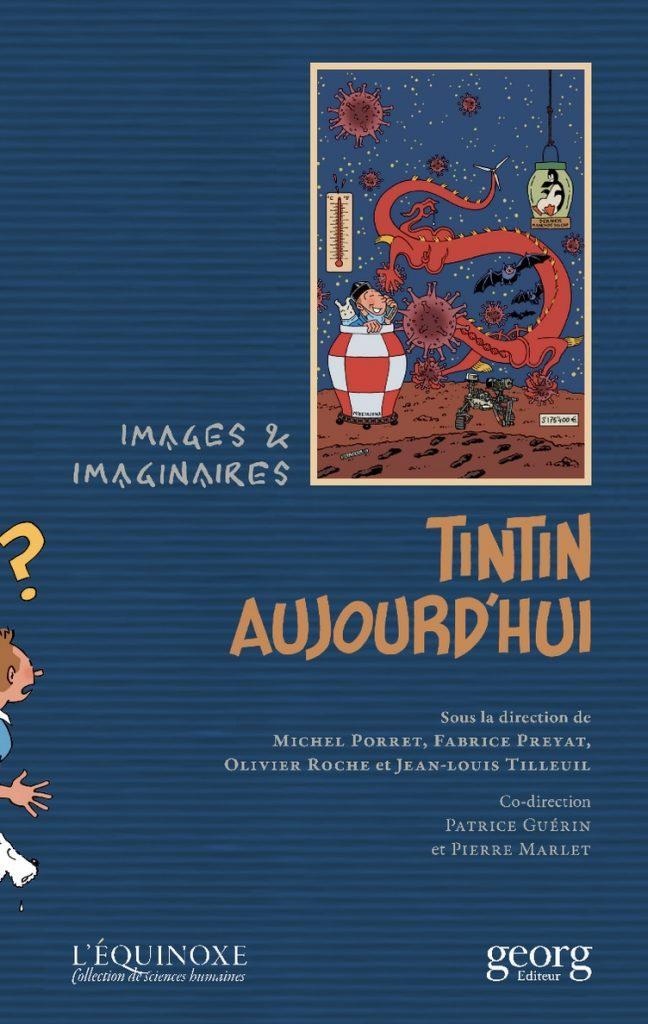 Tintin aujourd'hui. Images et imaginaires, 2021, couverture