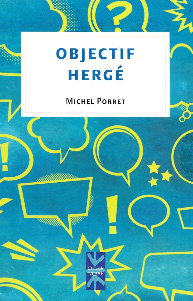 Michel Porret, Objectif Hergé, 2021, couverture