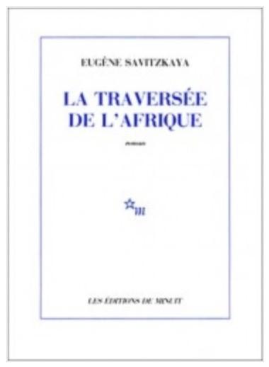 Eugène Savitzkaya, la Traversée de l'Afrique, 1979, couverture
