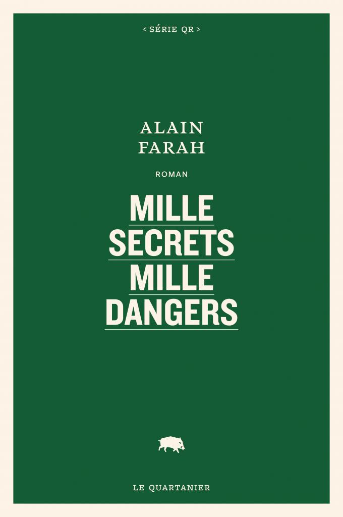 Alain Farah, Mille secrets mille dangers, 2021, couverture