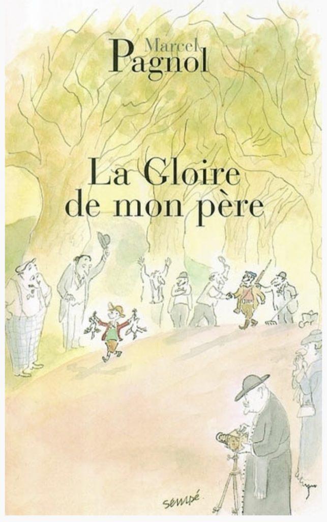 Marcel Pagnol, la Gloire de mon père, éd. 2014, couverture